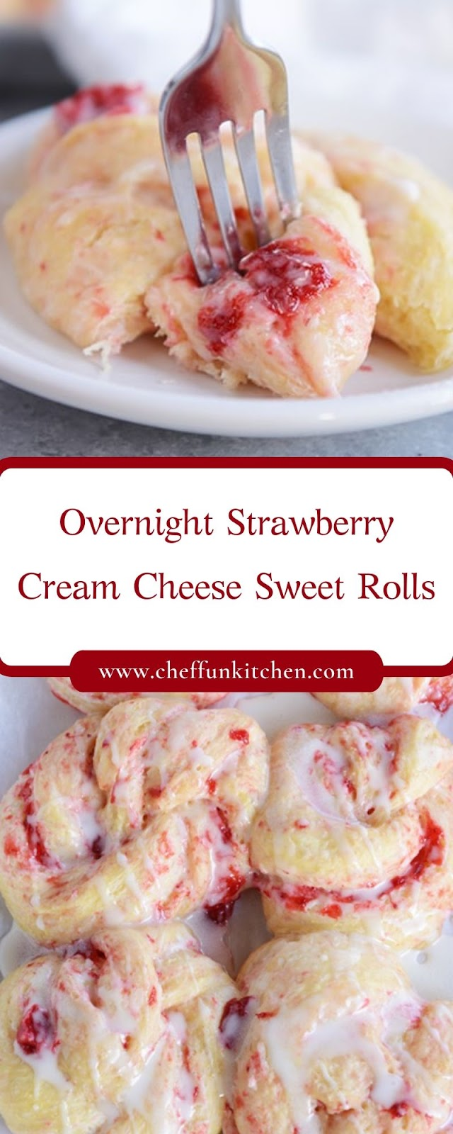 Overnight Strawberry Cream Cheese Sweet Rolls