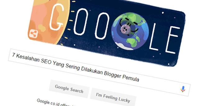7 Kesalahan SEO Yang Sering Dilakukan Blogger Pemula