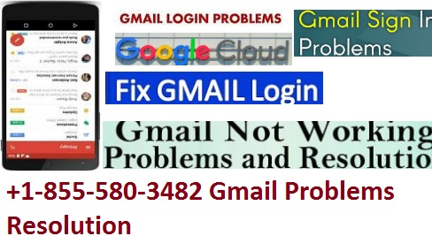 +1-855-580-3482 Gmail Problems Resolution