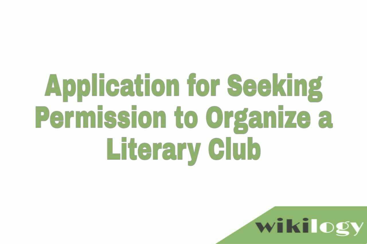 Application for Seeking Permission to Organize a Literary Club