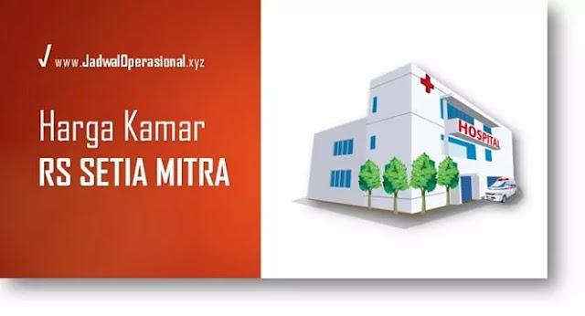 Harga Kamar RS Setia Mitra