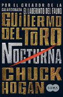 Nocturna 1, Guillermo del Toro & Chuck Hogan