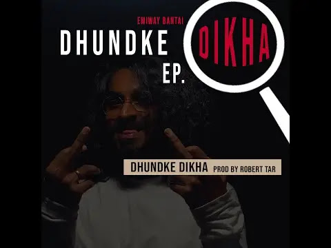 Dhundke Dikha Full Song Lyrics | Emiway Bantai Songs 2020