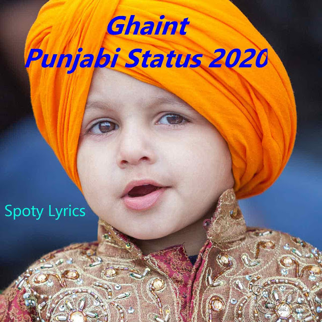 Ghaint Punjabi Status 2020
