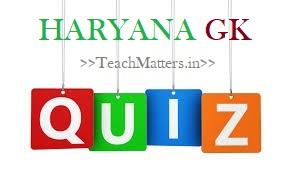image: Haryana GK Quiz Online Test @ TeachMatters