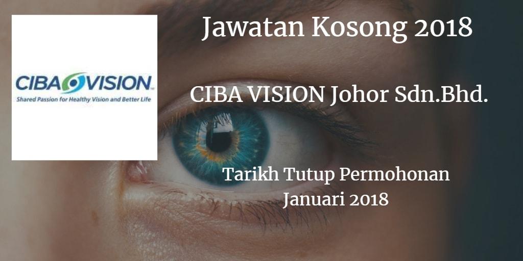 Jawatan Kosong CIBA VISION Johor Sdn.Bhd. Janauri 2018