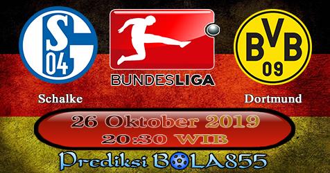 Prediksi Bola855 Schalke vs Dortmund 26 Oktober 2019