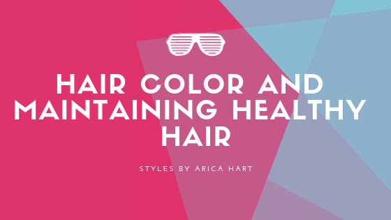 Hair Color and Maintaining Healthy Hair