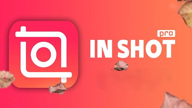 تحميل Inshot Pro بدون علامة مائية احدث اصدار - برابط مباشر