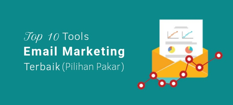 10 Tools Email Marketing Terbaik 2019 (Pilihan Pakar)