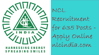 NCL Recruitment for 635 Posts - Apply Online nlcindia.com