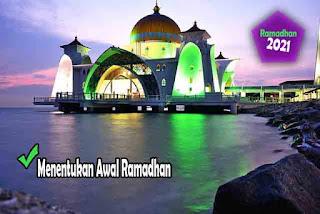 Panduan Ramadhan 2021 - Hukum Puasa Ramadhan dan Peringatan bagi Orang yang Sengaja Membatalkan Puasa. Menentukan Awal Ramadhan