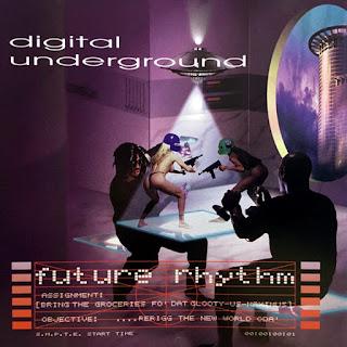 Digital Underground - Future Rhythm (1996)