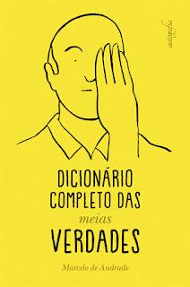 Dicionário Completo das Meias Verdades