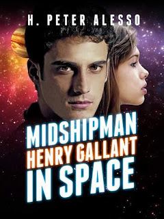 Midshipman Henry Gallant in Space - a SciFi space opera by H. Peter Alesso