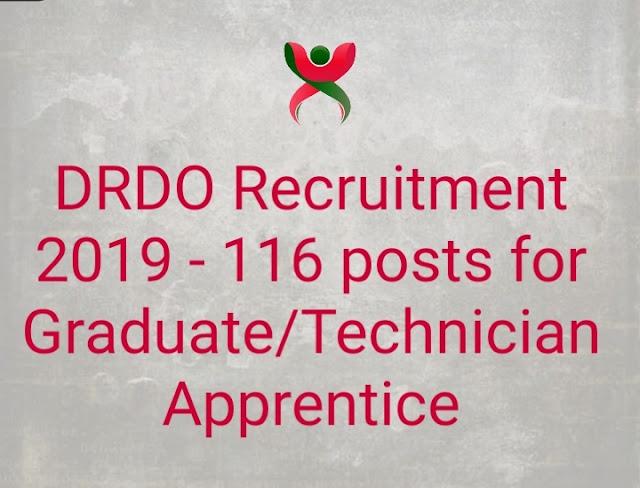 DRDO Recruitment 2019 - 116 posts for Graduate/Technician Apprentice