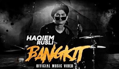 Lirik Lagu Haqiem Rusli - Bangkit (2020)