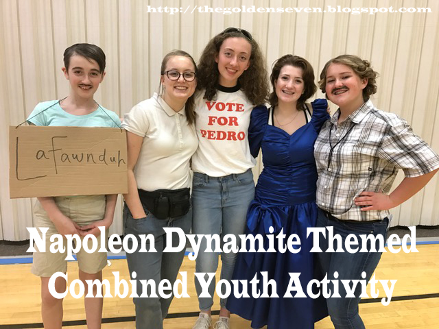 ... (linked in a google doc) to tell everyone about the activity and invite them to dress the part. We offered prizes (chapstick) for the best costumes. )  sc 1 st  The Golden Seven & Family Home Evenings and more....: Napoleon Dynamite Mutual Activity