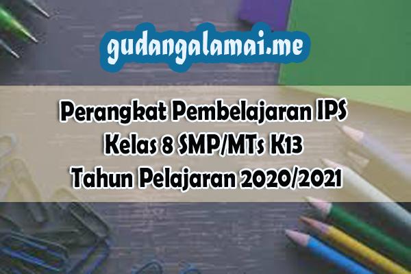 Perangkat Pembelajaran IPS Kelas 8 SMPMTs K13 Tahun Pelajaran 20202021