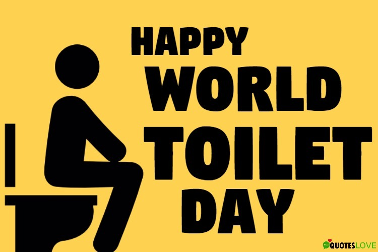 50+ (Best) World Toilet Day Quotes, Slogans, Images 2019