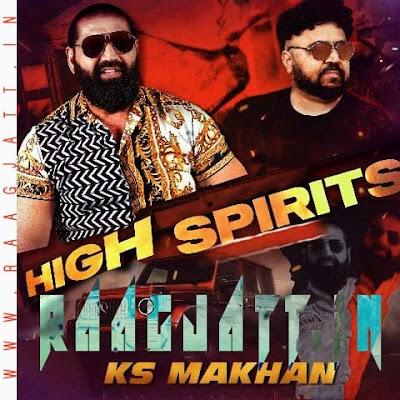 High Spirits by K.s. Makhan lyrics