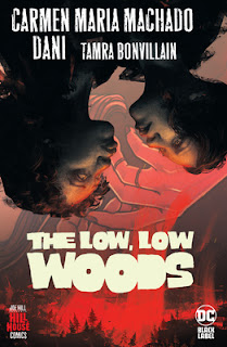 The Low, Low Woods by Carmen Maria Machado