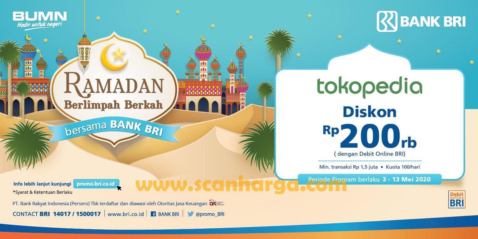 Promo Tokopedia Diskon 200 Ribu Dengan Debit Online BRI Berlaku 3 - 13 Mei 2020