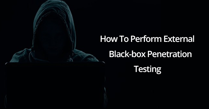 "How To Perform External  Black-box Penetration Testing in Organization with ""ZERO"" Information"