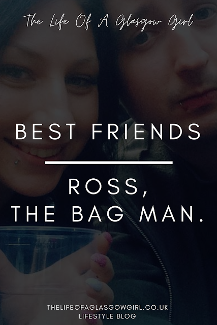 Pinterest Image for Best friends; Ross, The Bag Man on Thelifeofaglasgowgirl.co.uk