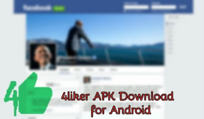 4Liker APK Download for Android to Auto Like FaceBook Photo & Status