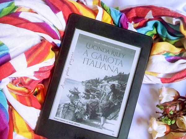 [resenha] A GAROTA ITALIANA - LUCINDA RILEY