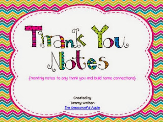 http://www.teacherspayteachers.com/Product/Thank-You-Notes-monthly-notes-to-say-thank-you-and-build-connections-809633
