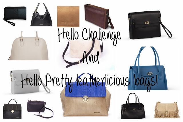 Hello Challenge and Hello pretty Leatherlicious bags!