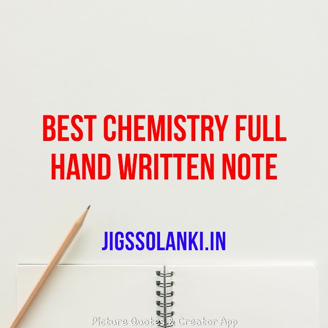 BEST CHEMISTRY FULL HAND WRITTEN NOTE