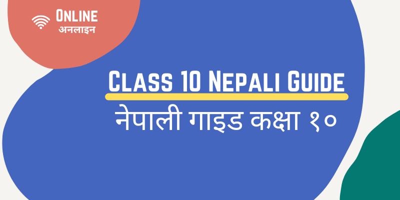 Class 10 Nepali Guide