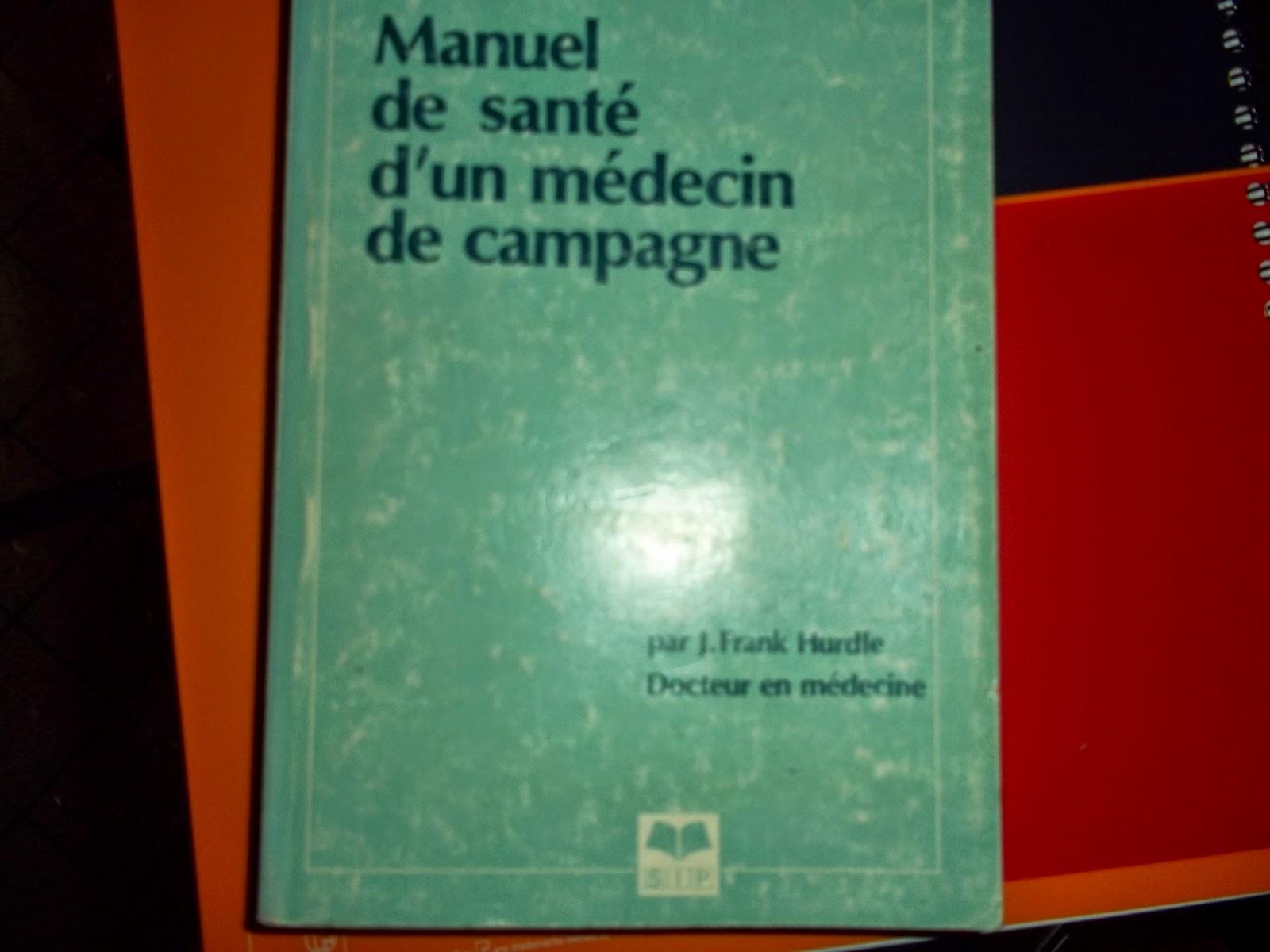 manuel de santé d'un médecin de compagne.J.F.Hurdle