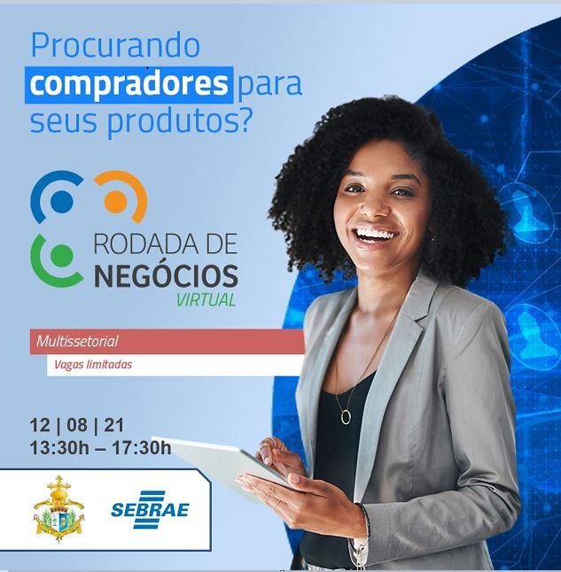 Sebrae e Município da Ilha convidam sua empresa para Rodada de Negócios Virtual no dia 12/08