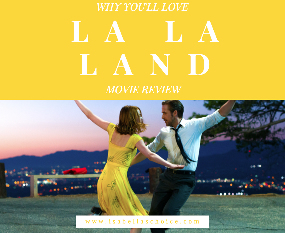 la la land movie review and reasons why you'll love watching it