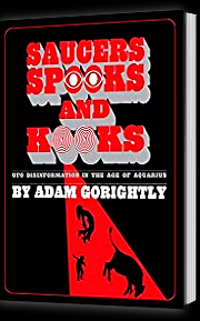 Saucers Spooks and Kooks By Adam Gorightly