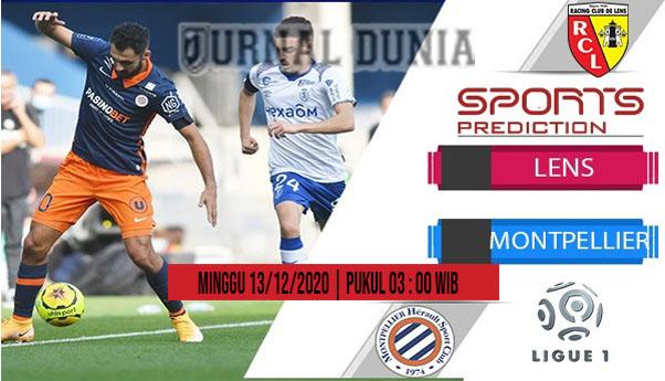 Prediksi Lens vs Montpellier, Minggu 13 Desember 2020 Pukul 03.00 WIB