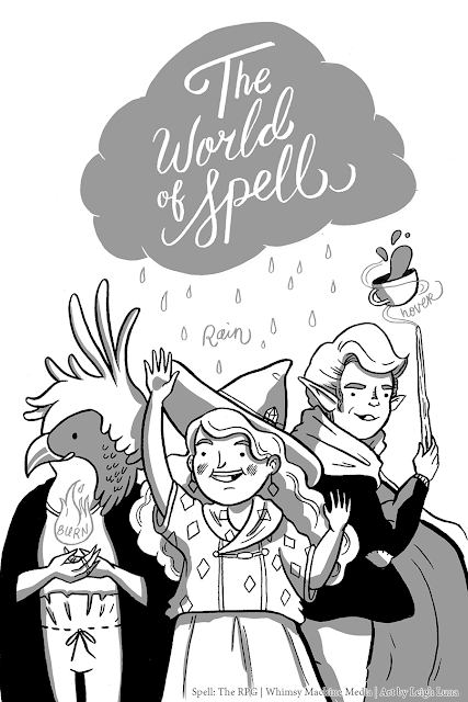 "Three characters - a bird person, a femme person, and a more masc person, all posing to cast spells under the text ""The World of Spell."""