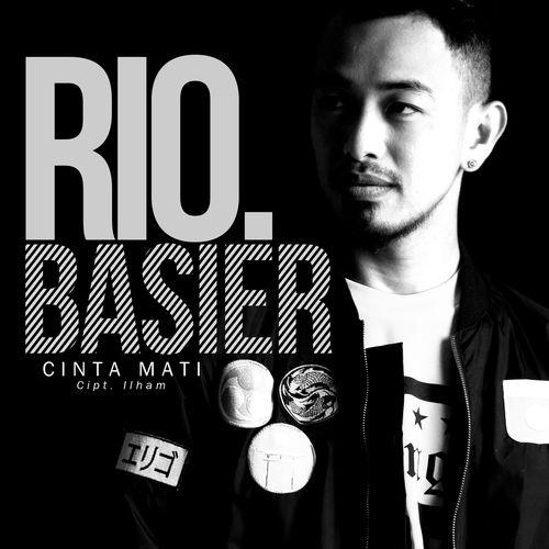 Rio Basier - Cinta Mati