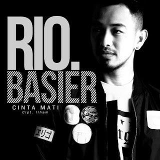 Lirik Lagu Rio Basier - Cinta Mati