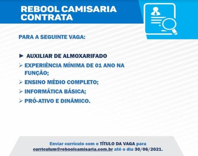 AUXILIAR DE ALMOXARIFADO - REBOOL CAMISARIA