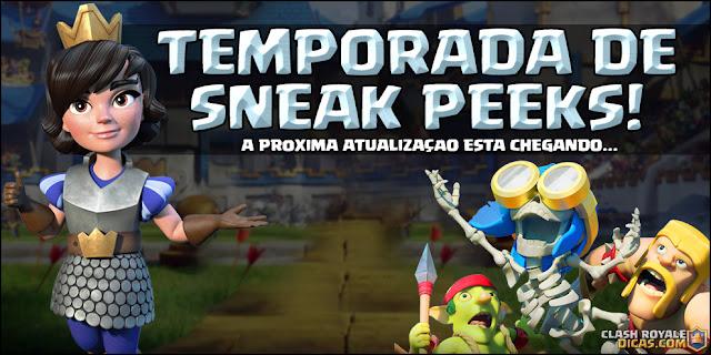 Sneak Peeks Clash Royale