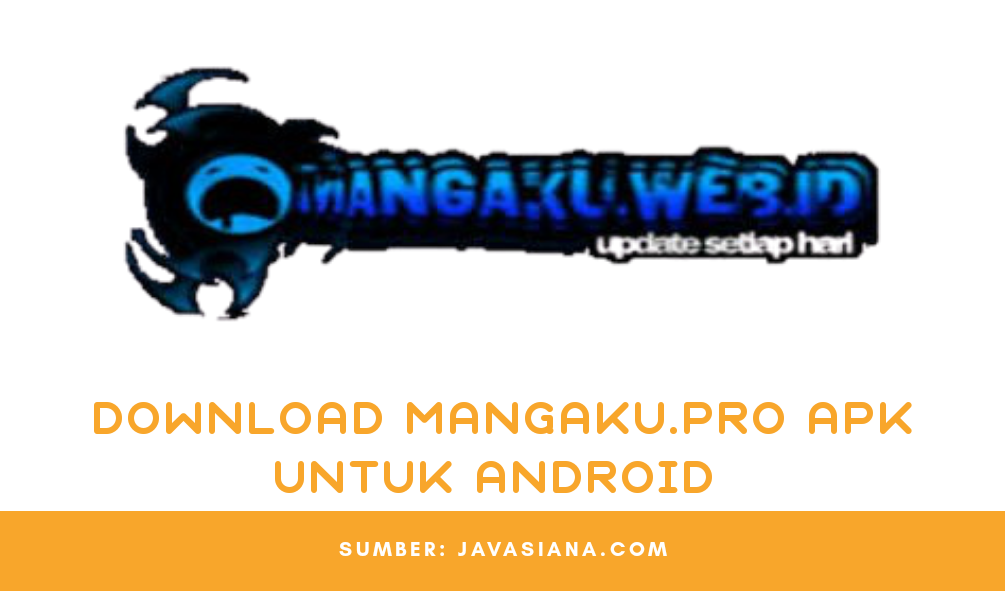 Download Mangaku.pro Apk Terbaru