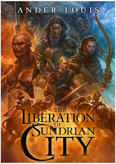 The Liberation of Sundrian City by Ander Louis cover