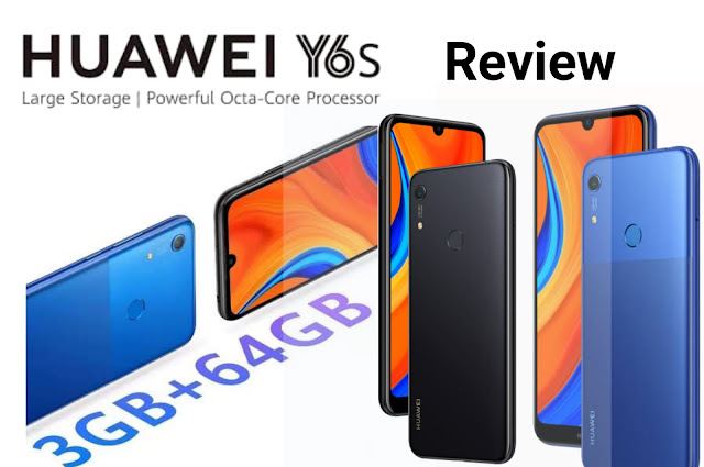 Huawei Y6s Review All Features Price 2020