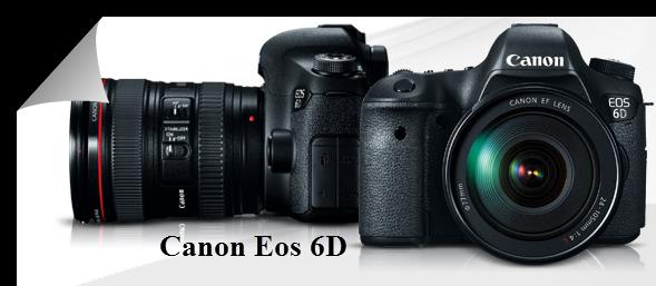 Spesifikasi Dan Harga Kamera Canon Eos 6D
