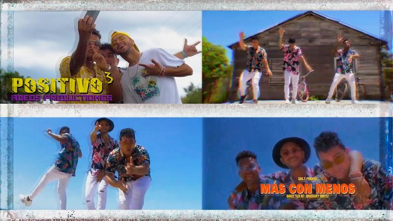 Positivo3 - ¨Más con Menos¨ - Videoclip - Director: Gregory Brito. Portal Del Vídeo Clip Cubano